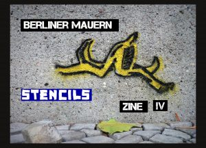 Berliner Mauern DIY Photo Zine - Stencils - Cover